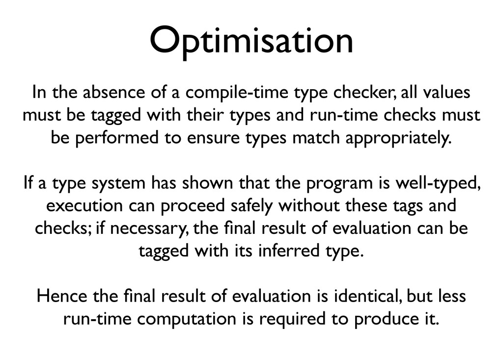 Optimisation In the absence of a compile-time t...