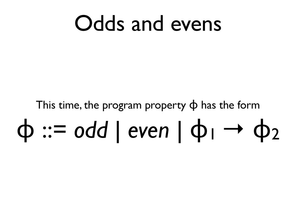 Odds and evens This time, the program property ...