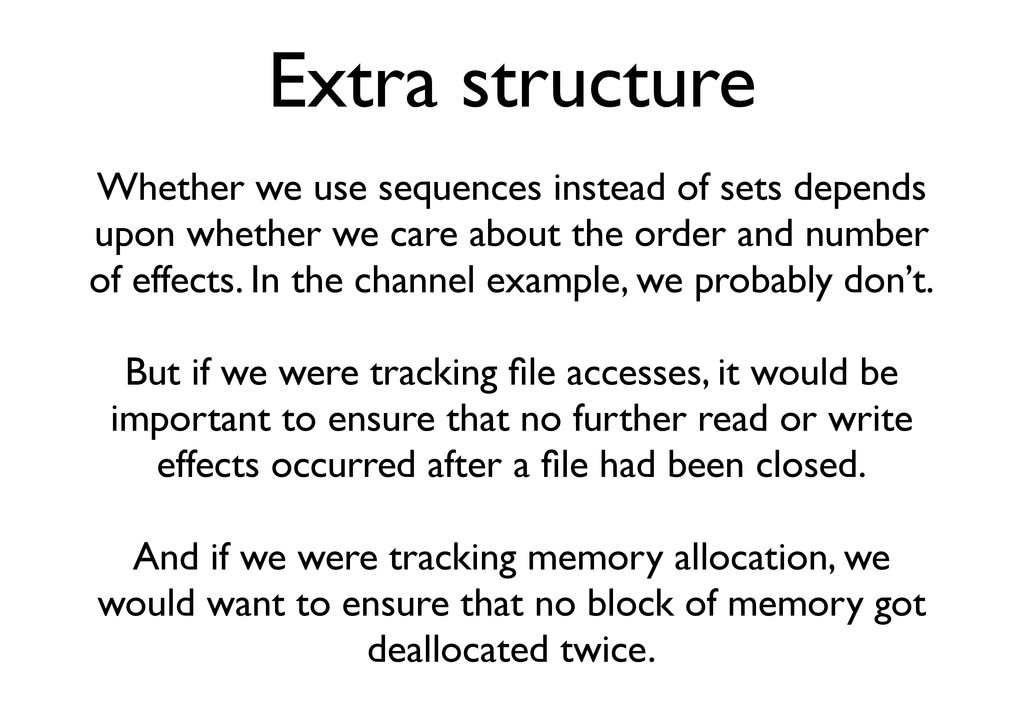Extra structure Whether we use sequences instea...