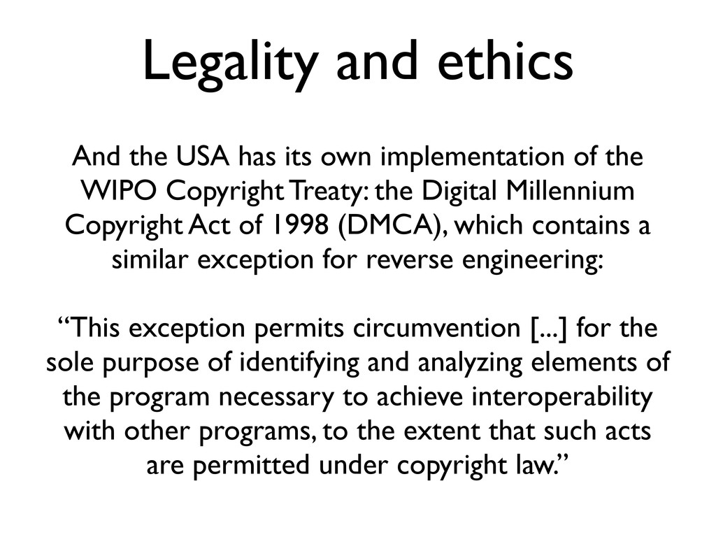 Legality and ethics And the USA has its own imp...