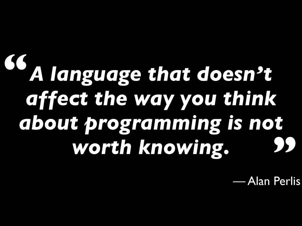 A language that doesn't affect the way you thin...