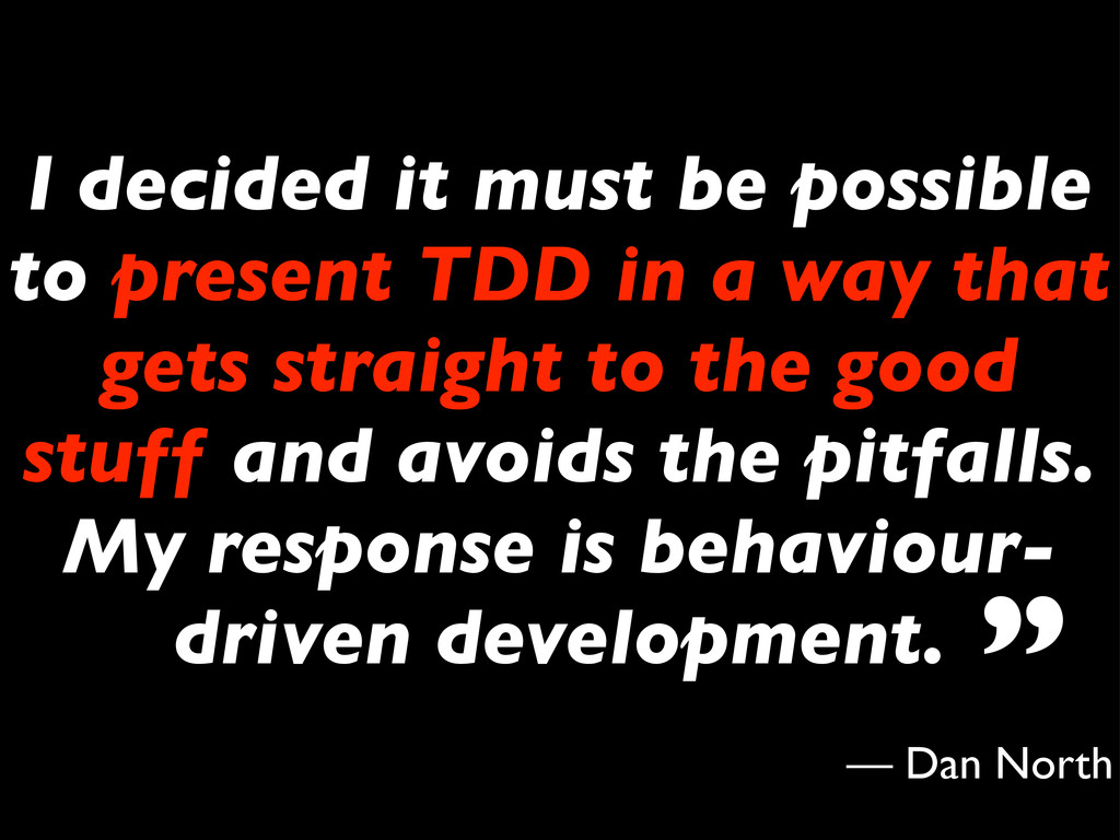 I decided it must be possible to present TDD in...