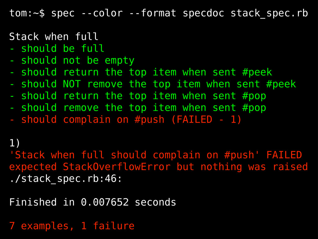 tom:~$ spec --color --format specdoc stack_spec...