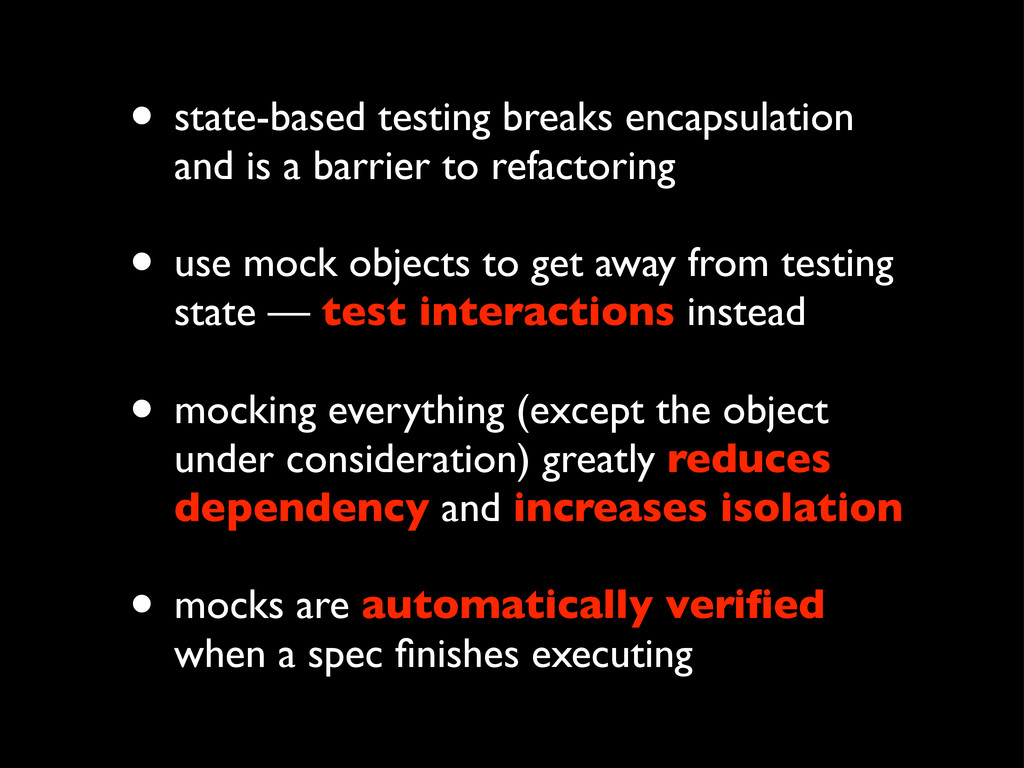 • state-based testing breaks encapsulation and ...