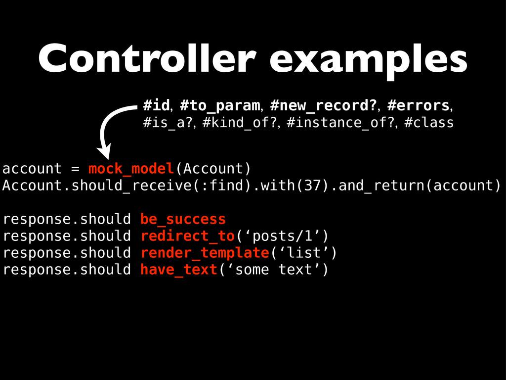 Controller examples account = mock_model(Accoun...