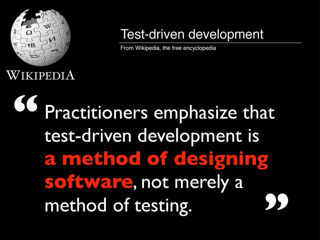 WIKIPEDIA Practitioners emphasize that test-dri...