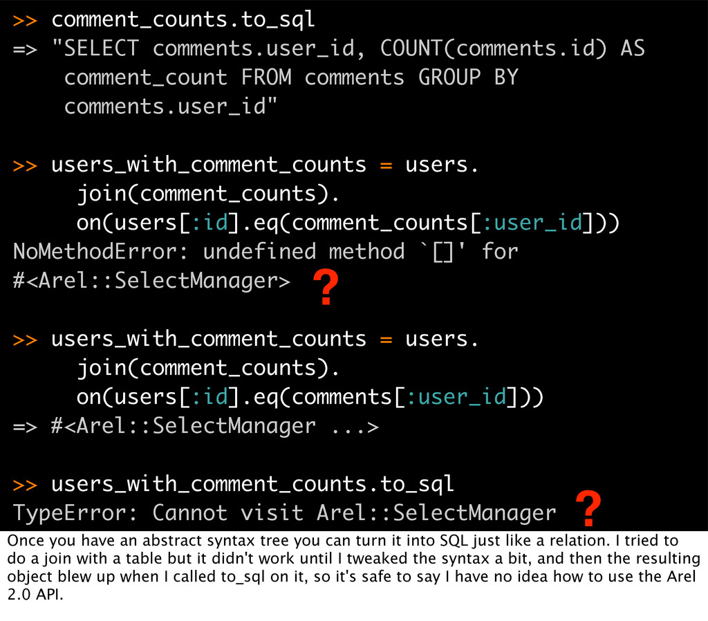 ">> comment_counts.to_sql => ""SELECT comments.us..."