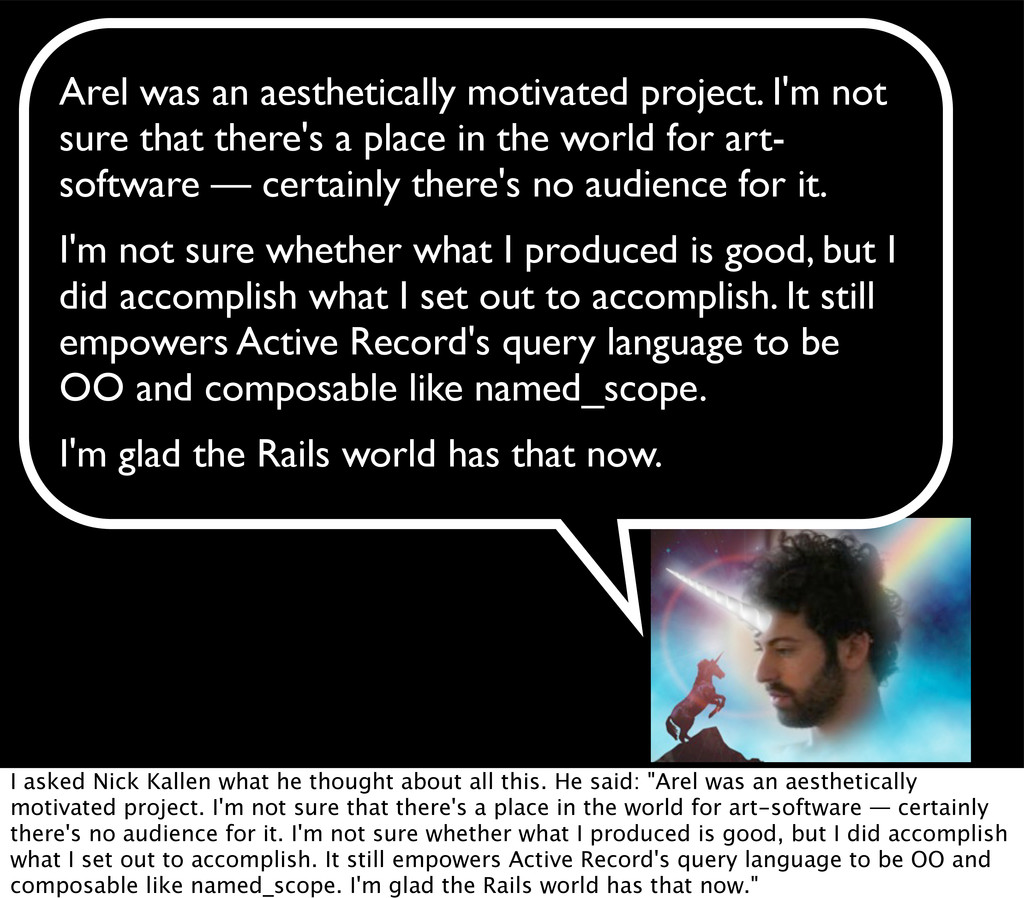Arel was an aesthetically motivated project. I'...