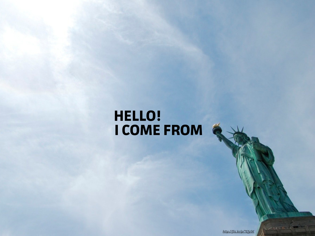 http://ic.kr/p/7Efy5K I COME FROM HELLO!