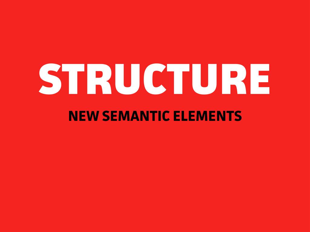 NEW SEMANTIC ELEMENTS STRUCTURE