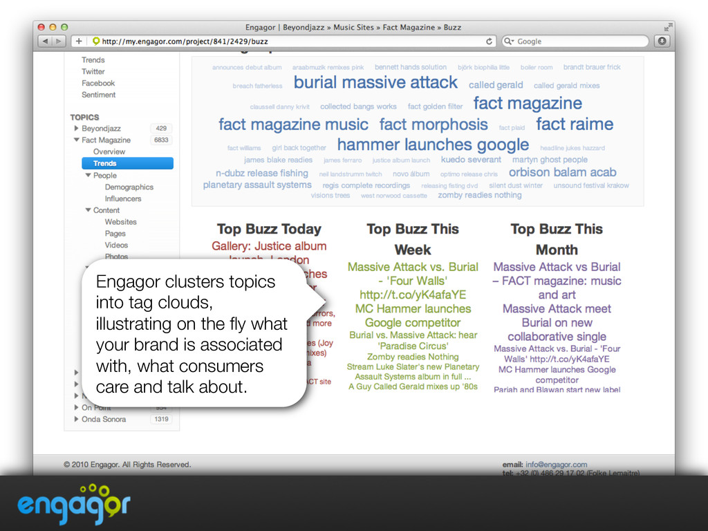 Engagor clusters topics into tag clouds, illust...