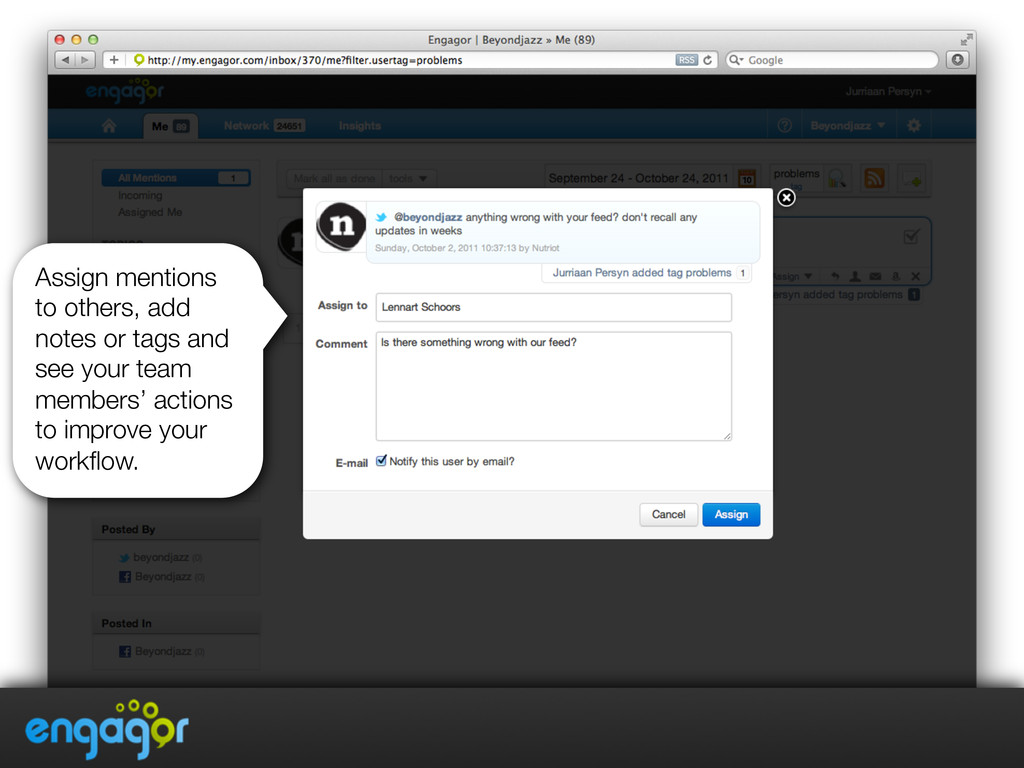 Assign mentions to others, add notes or tags an...