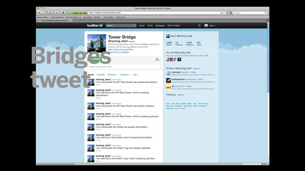 Bridges tweet