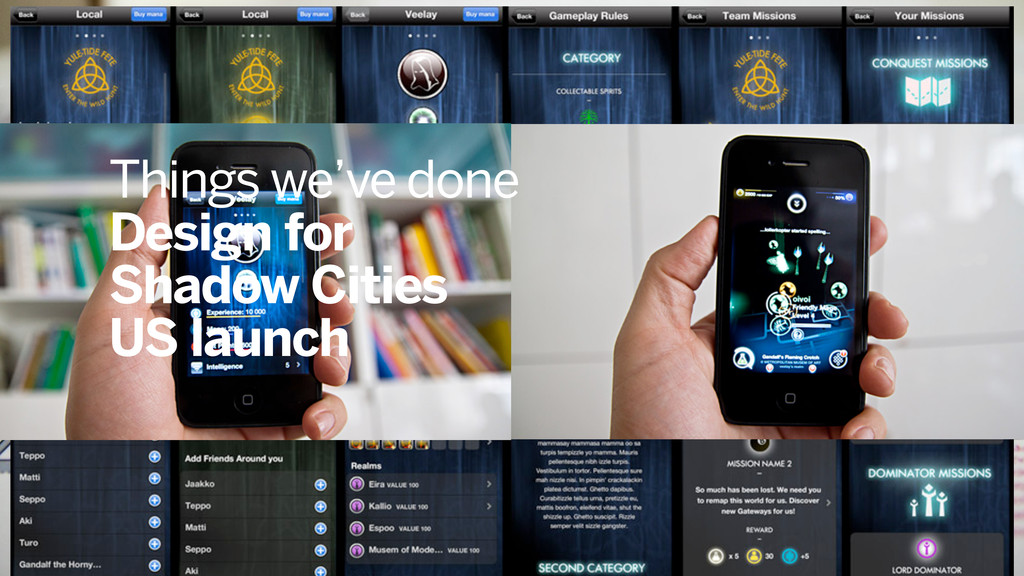 Things we've done Design for Shadow Cities US l...
