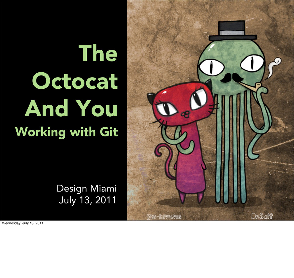 The Octocat And You Working with Git Design Mia...
