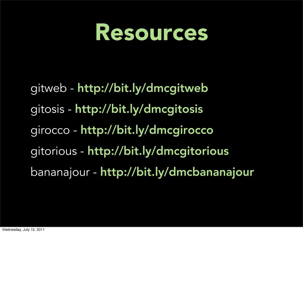 Resources gitweb - http://bit.ly/dmcgitweb gito...