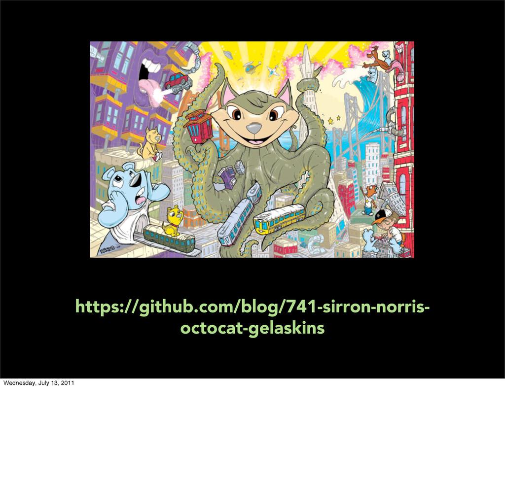 https://github.com/blog/741-sirron-norris- octo...