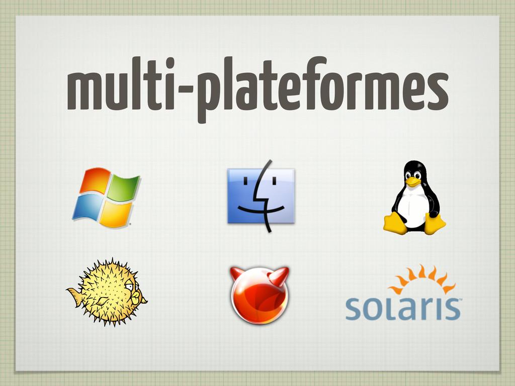 multi-plateformes