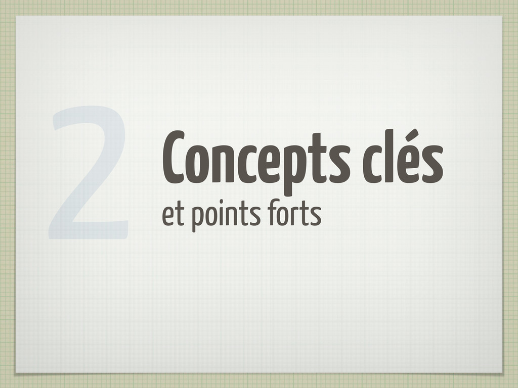 Concepts clés et points forts 2