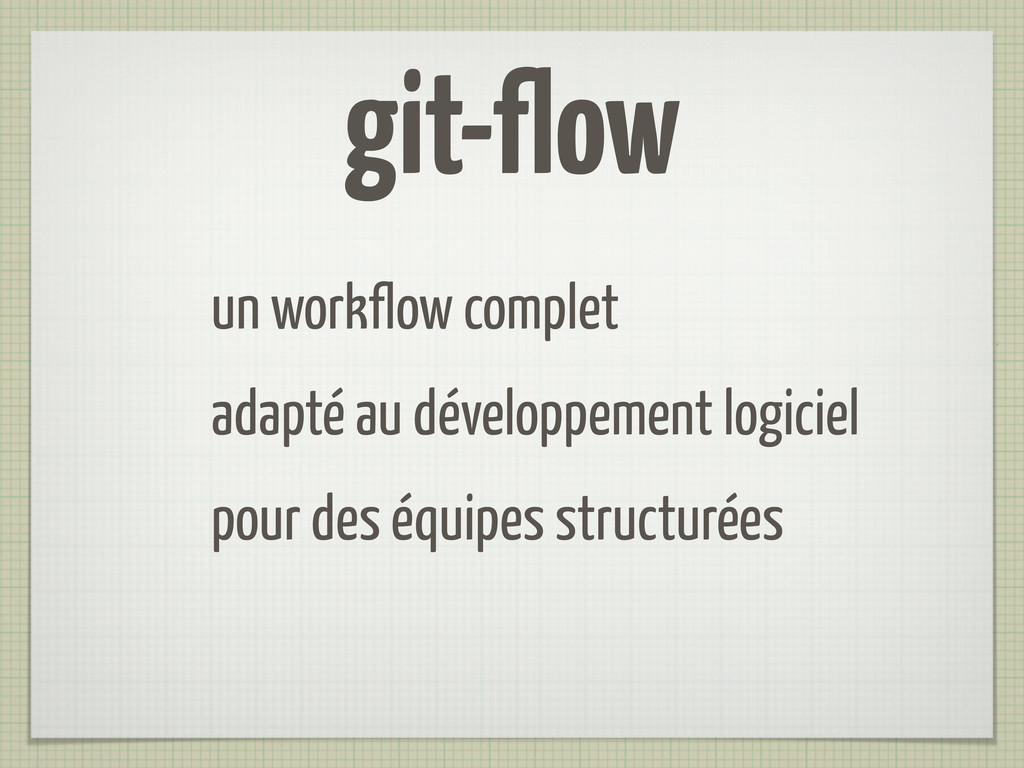git-flow un workflow complet adapté au développ...