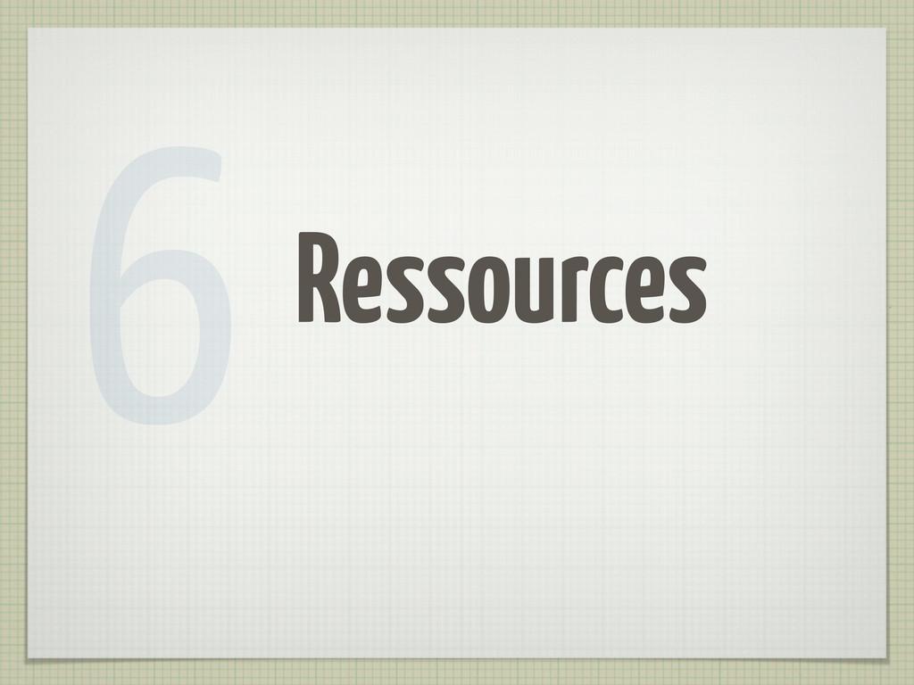 Ressources 6