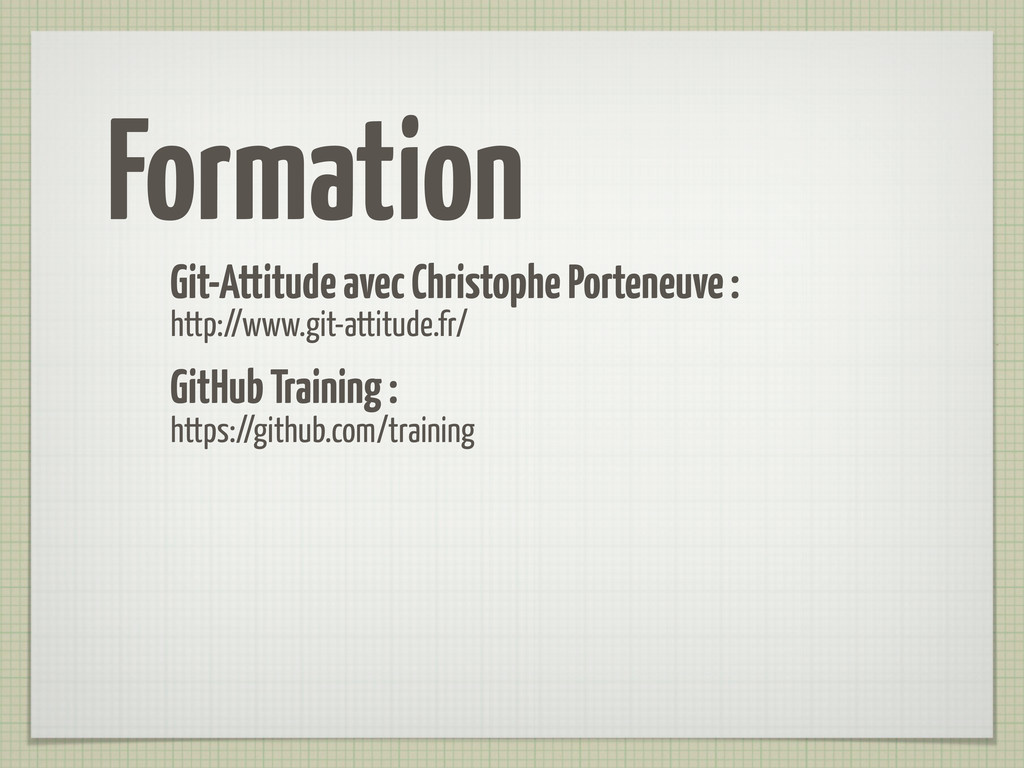Formation Git-Attitude avec Christophe Porteneu...