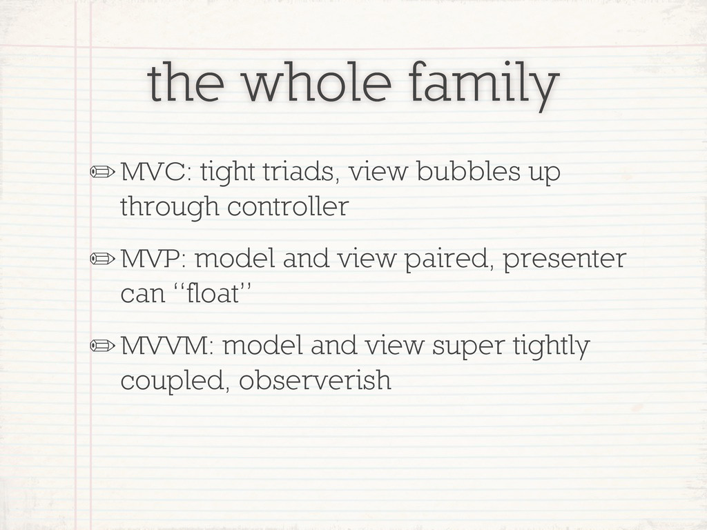 the whole family ✏MVC: tight triads, view bubbl...