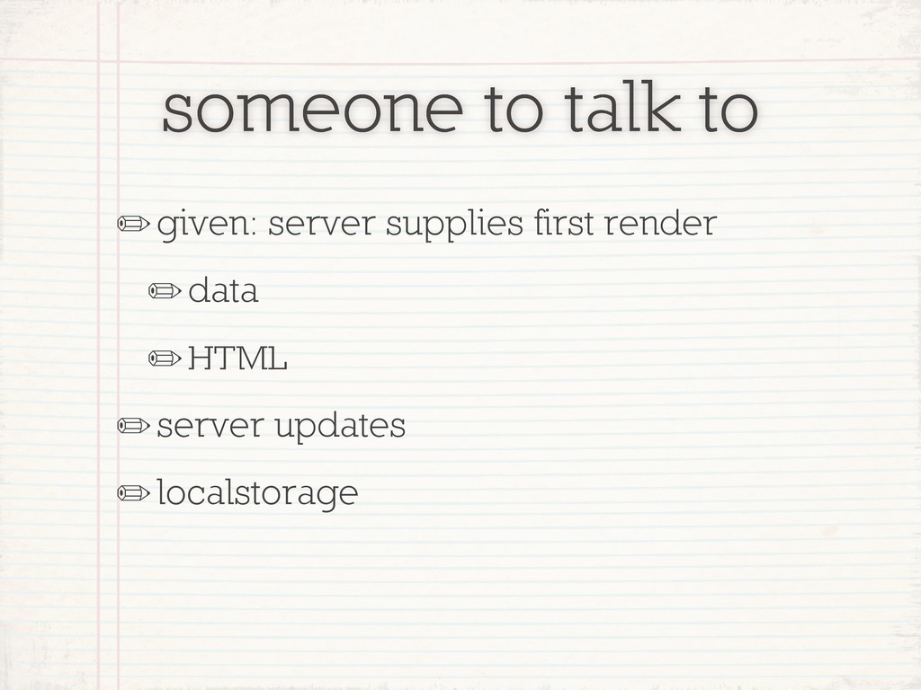 someone to talk to ✏given: server supplies firs...