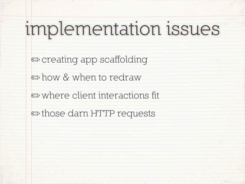 implementation issues ✏creating app scaffolding...