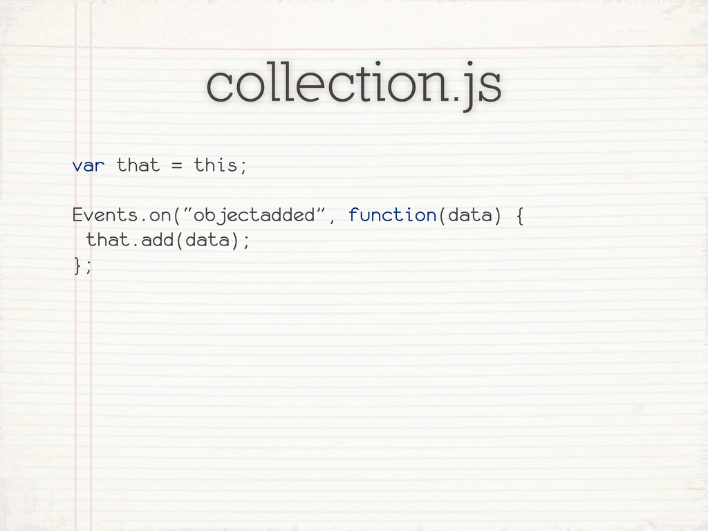 "collection.js var that = this; Events.on(""objec..."