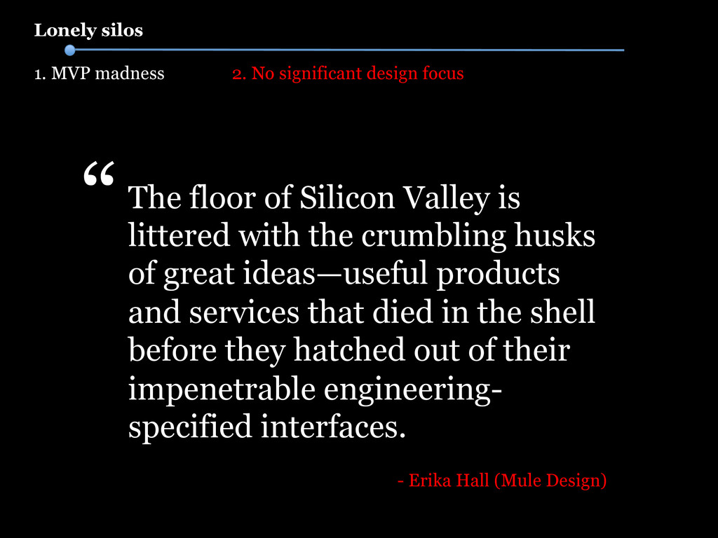 The floor of Silicon Valley is littered with th...