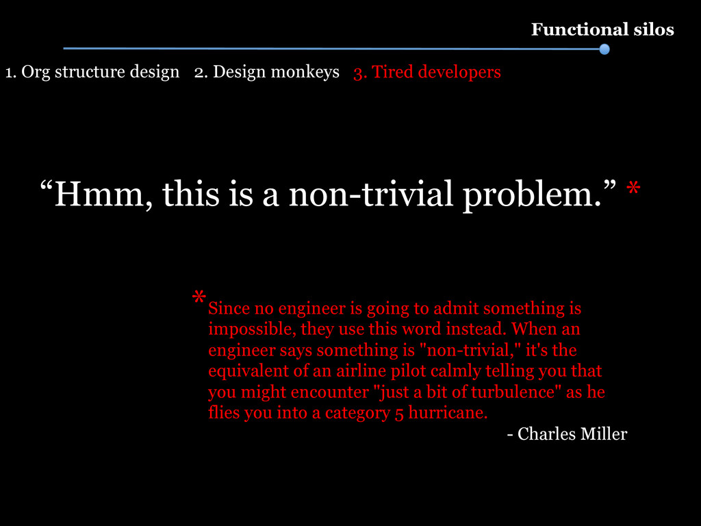 """Functional silos """"Hmm, this is a non-trivial pr..."""
