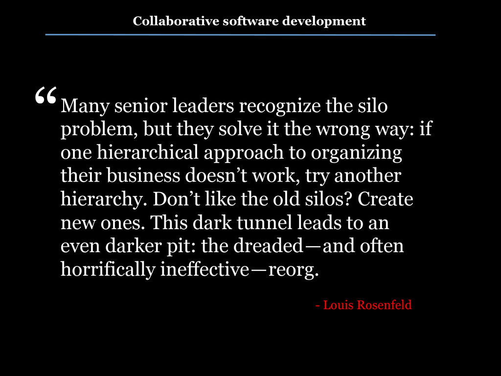 Many senior leaders recognize the silo problem,...