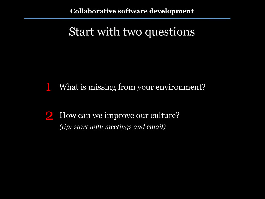 Collaborative software development Start with t...