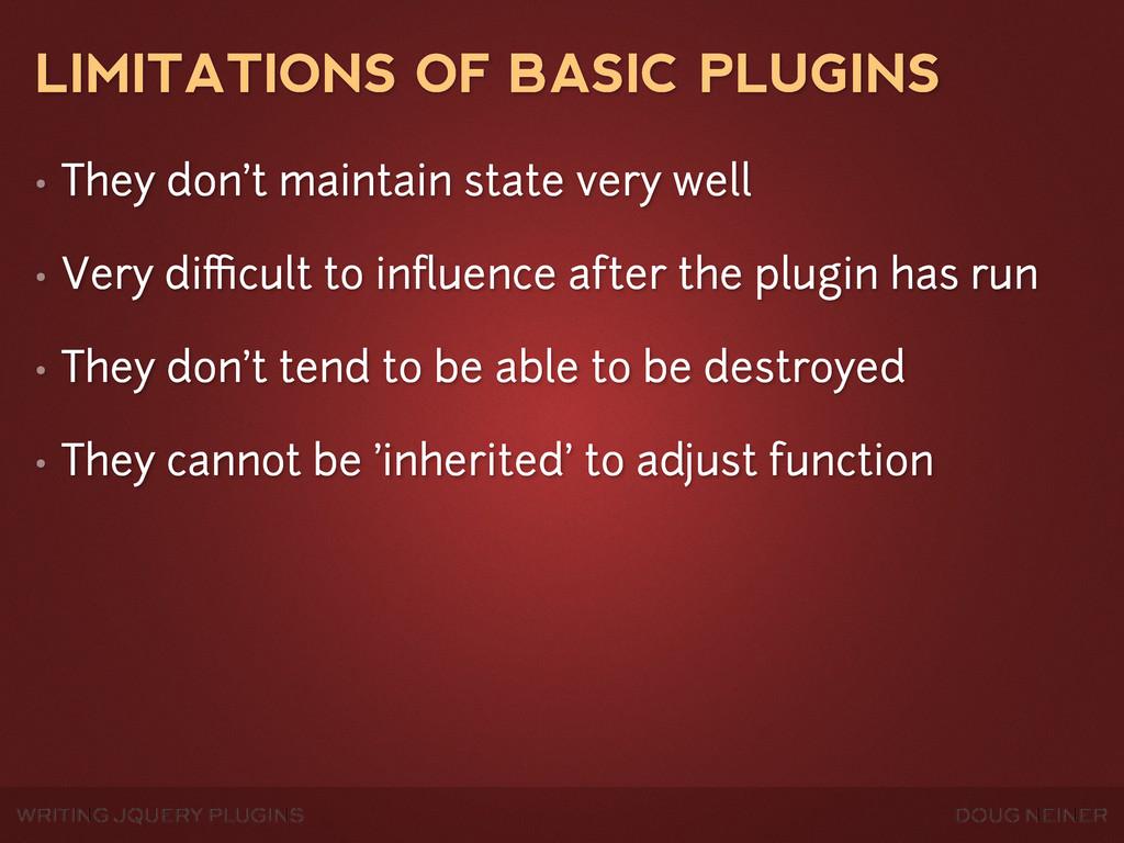 WRITING JQUERY PLUGINS DOUG NEINER LIMITATIONS ...
