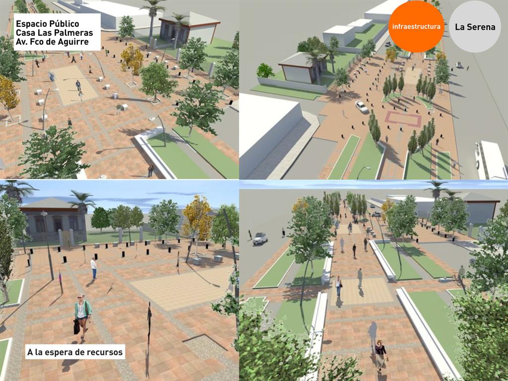 infraestructura La Serena Espacio Público Casa ...