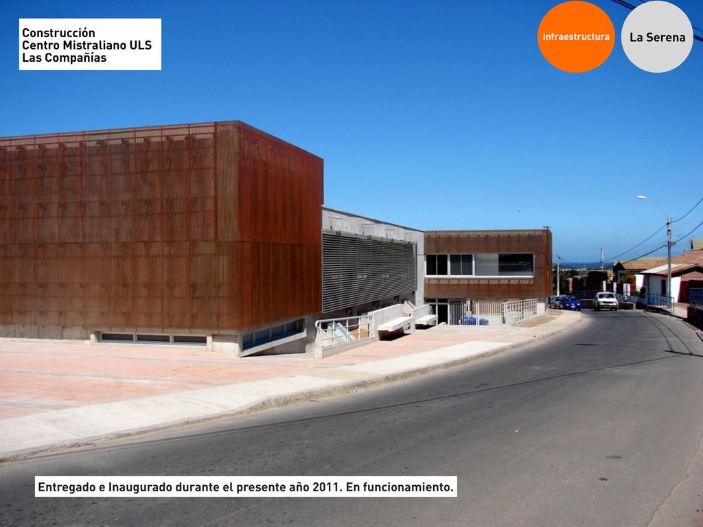 infraestructura La Serena Construcción Centro M...