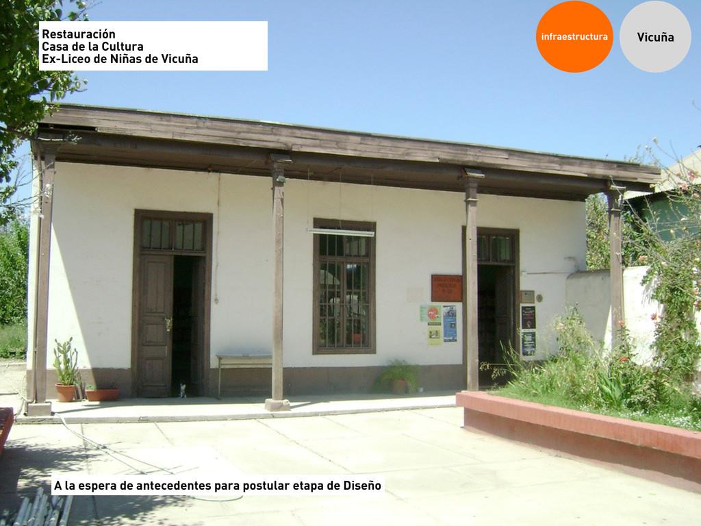 infraestructura Vicuña Restauración Casa de la ...