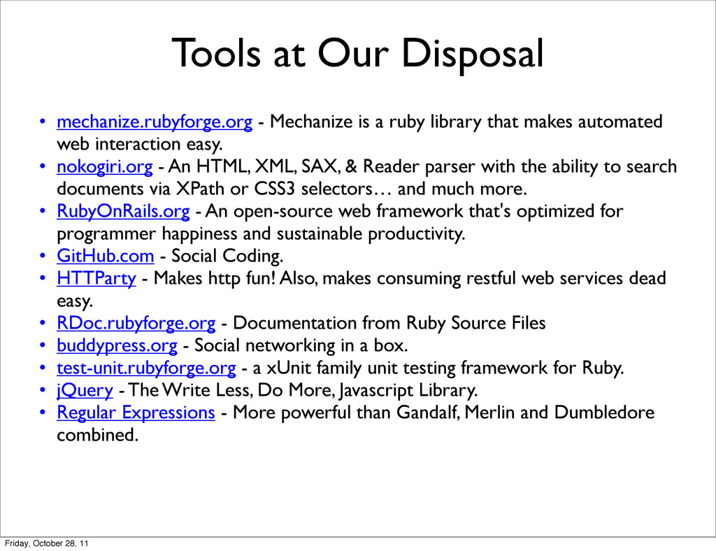Tools at Our Disposal • mechanize.rubyforge.org...