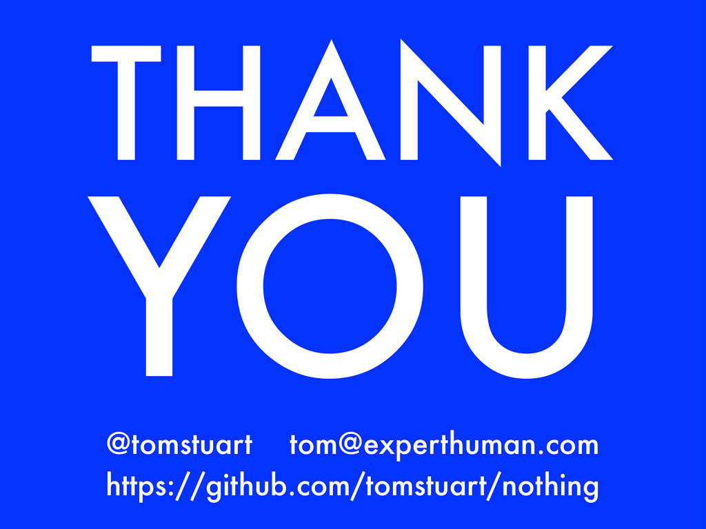 THANK YOU https://github.com/tomstuart/nothing ...