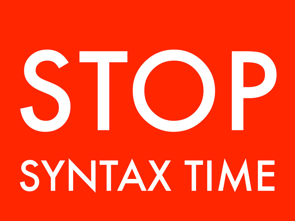 SYNTAX TIME STOP