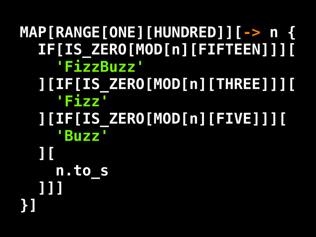 RANGE[ONE][HUNDRED] n IF[IS_ZERO[MOD[n][FIFTEEN...