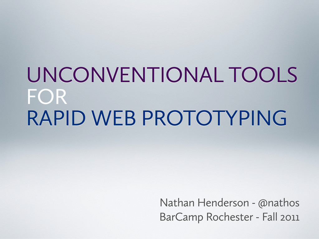UNCONVENTIONAL TOOLS FOR RAPID WEB PROTOTYPING ...