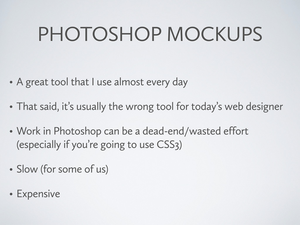 PHOTOSHOP MOCKUPS • A great tool that I use alm...