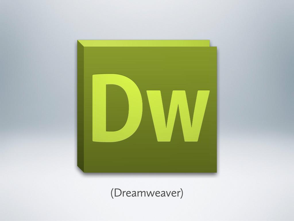 (Dreamweaver)