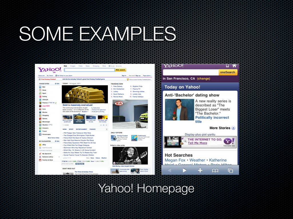 SOME EXAMPLES Yahoo! Homepage
