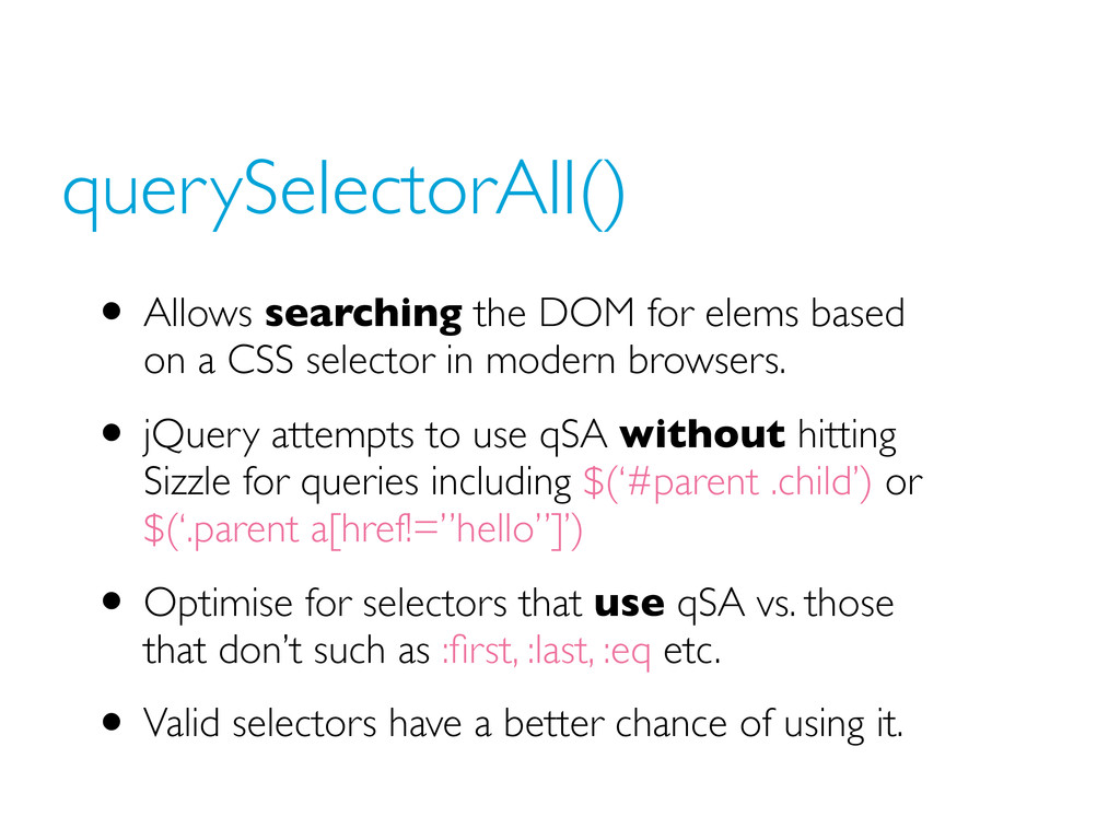 querySelectorAll() • Allows searching the DOM f...