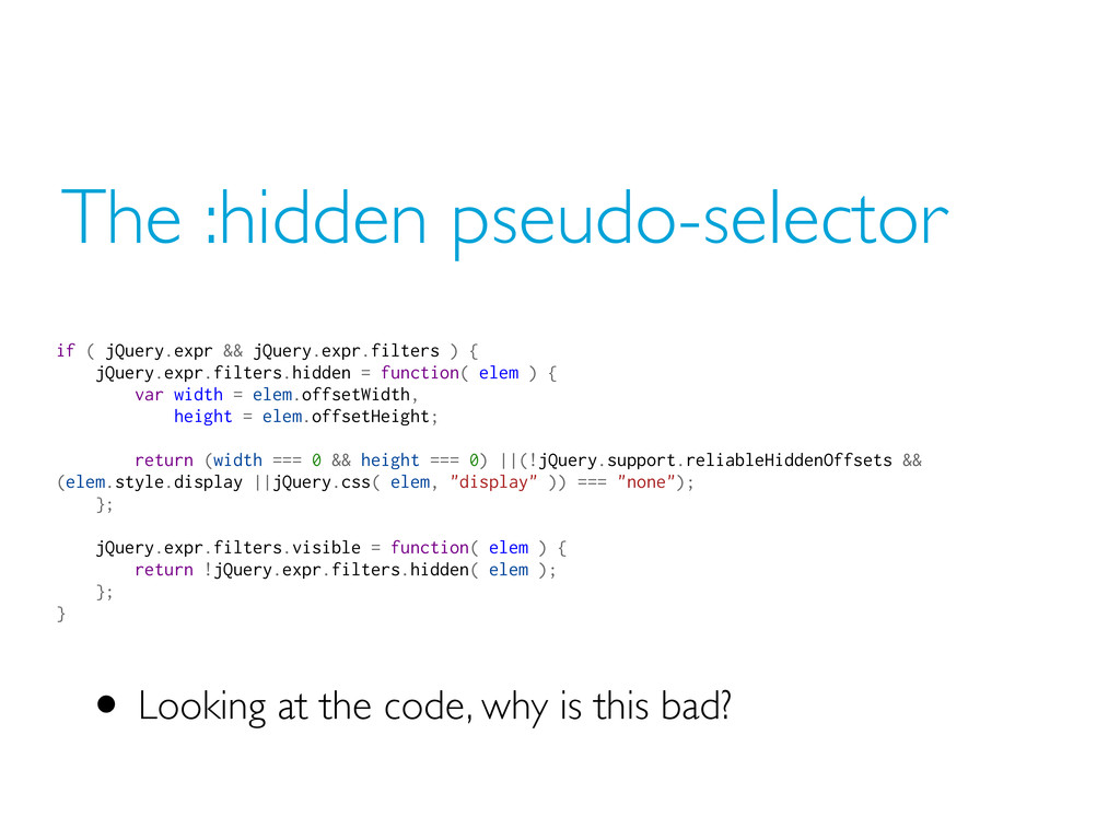 The :hidden pseudo-selector • Looking at the co...