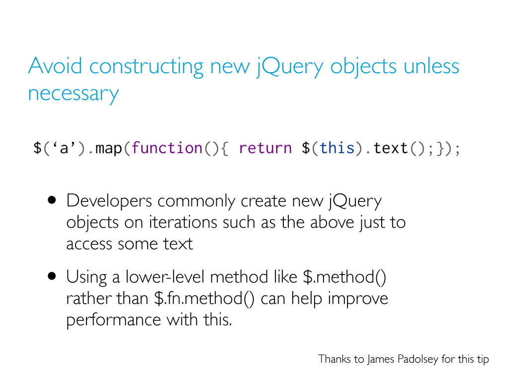 Avoid constructing new jQuery objects unless ne...