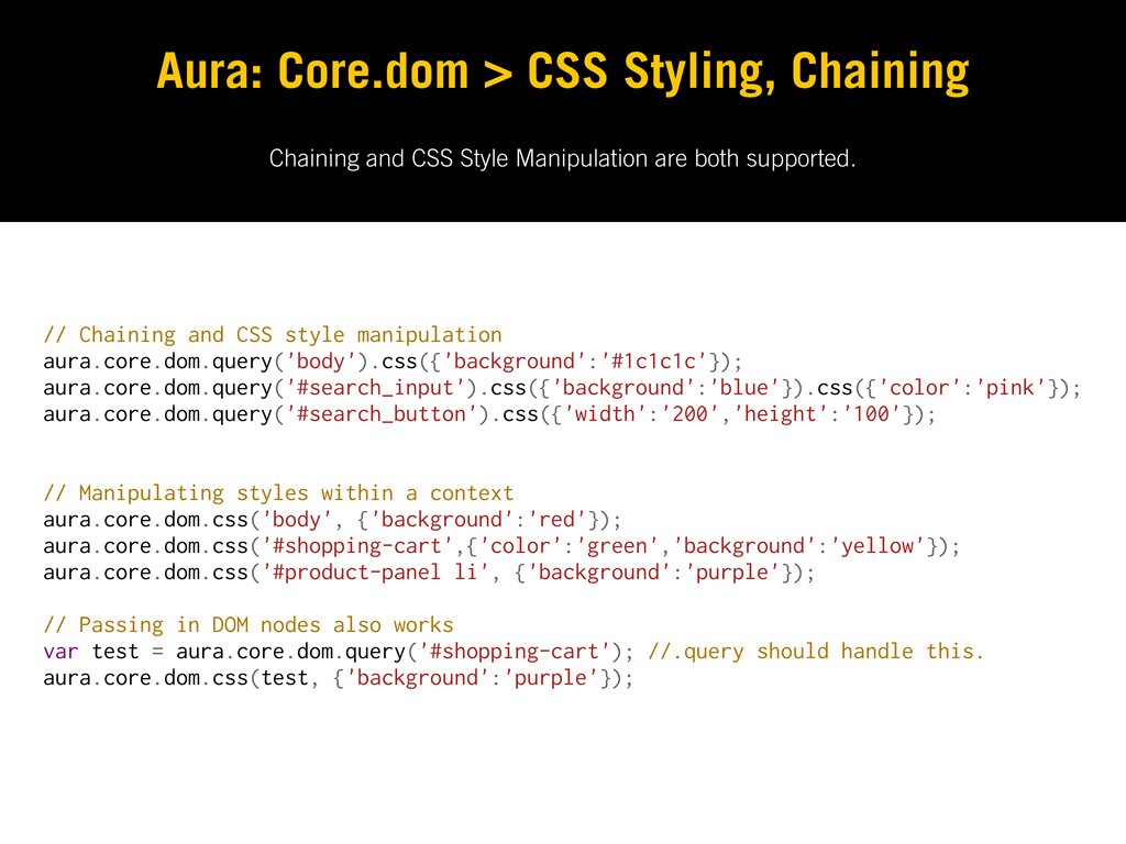 Chaining and CSS Style Manipulation are both su...